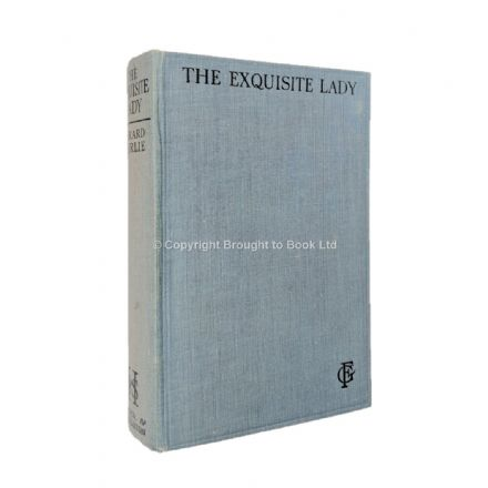 The Exquisite Lady by Gerard Fairlie First Edition Hodder & Stoughton 1929